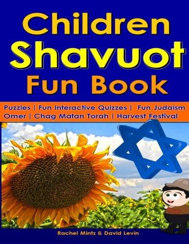 9781511776219: Children Shavuot Fun Book: Fun Puzzles | Fun Judaism Quizzes