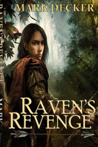 9781511776554: Raven's Revenge: Tales of Dragonia (The Dragonia Series) (Volume 1)