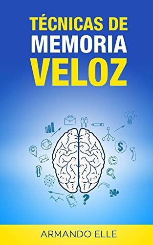 9781511777520: Técnicas de Memoria Veloz (Spanish Edition)