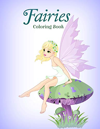 Fairies Coloring Book (Basic Coloring Books-Standard White Paper-Best for Colored Pencils, Crayons ...