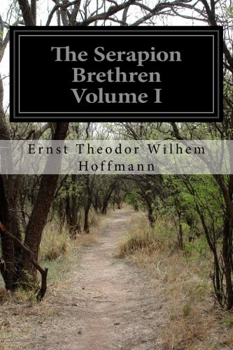 9781511778183: The Serapion Brethren Volume I