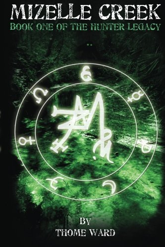 9781511778954: Mizelle Creek (The Hunter Legacy) (Volume 1)