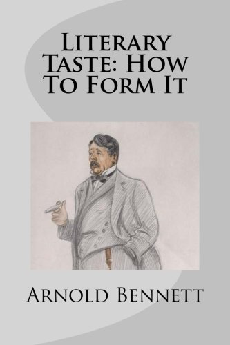 9781511779715: Literary Taste: How To Form It