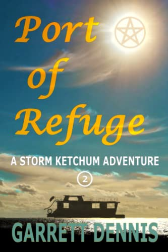 9781511780940: Port of Refuge: A Storm Ketchum Adventure
