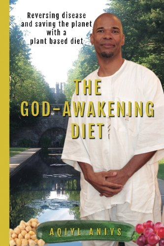 9781511781794: The God-Awakening Diet