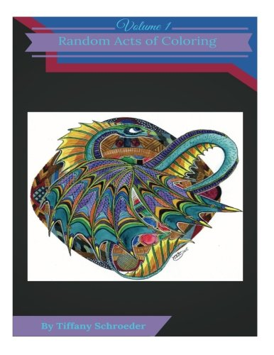 9781511783897: Random Acts of Coloring: Volume 1