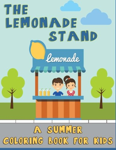 9781511784320: The Lemonade Stand: A Summer Coloring Book for Kids