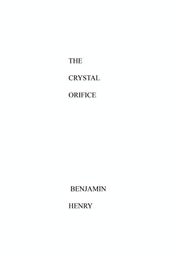 9781511784818: The Crystal Orifice