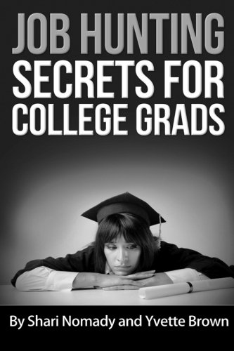 9781511784863: Job Hunting Secrets for College Grads