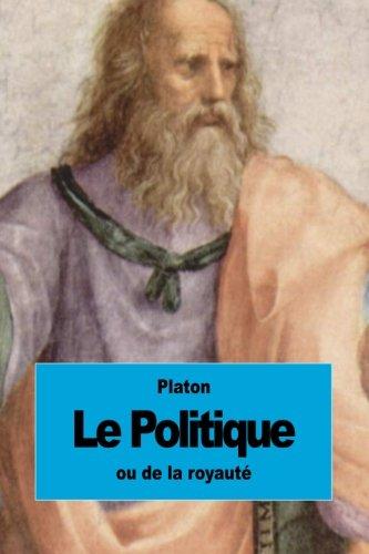 9781511786782: Le Politique: ou de la royauté