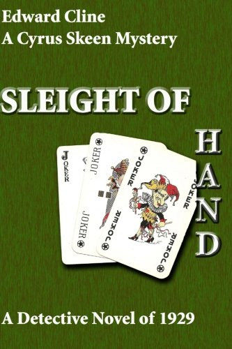 9781511786881: Sleight of Hand: A Detective Novel of 1929 (The Cyrus Skeen Mysteries) (Volume 10)