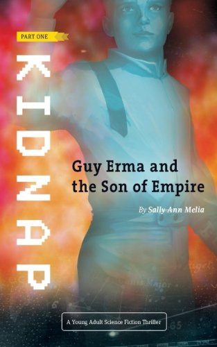 9781511787420: Kidnap (Guy Erma and the Son of Empire) (Volume 1)
