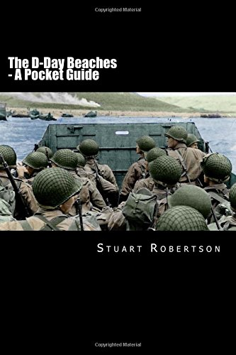The D-Day Beaches: A Pocket Guide: Stuart Robertson