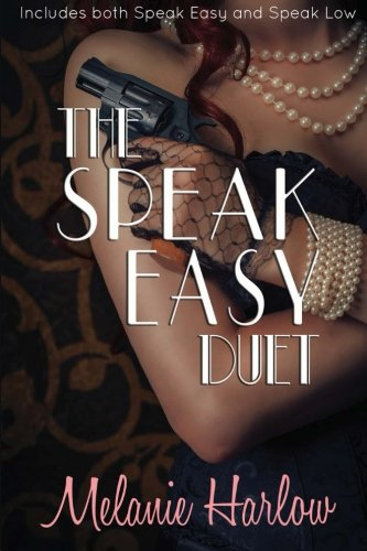 9781511789066: The Speak Easy Duet: Includes both Speak Easy and Speak Low