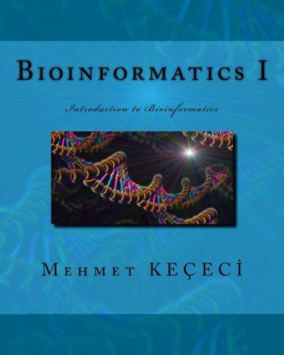 9781511789127: Bioinformatics I: Introduction to Bioinformatics (Volume 1)