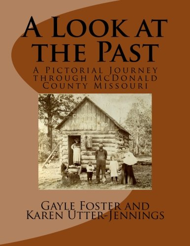 9781511789400: A Look at the Past: A Pictorial Journey through McDonald County Missouri