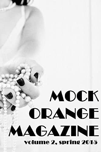 Mock Orange Magazine: Volume 2: Kate Artz