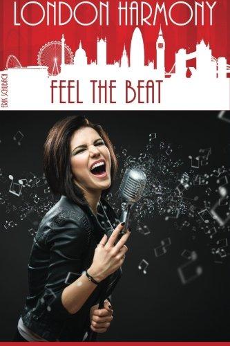 9781511791090: London Harmony: Feel the Beat