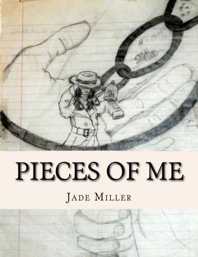 9781511791380: Pieces of Me: A Collision of Art, Poetry, Essays, Faith, and Mental Health