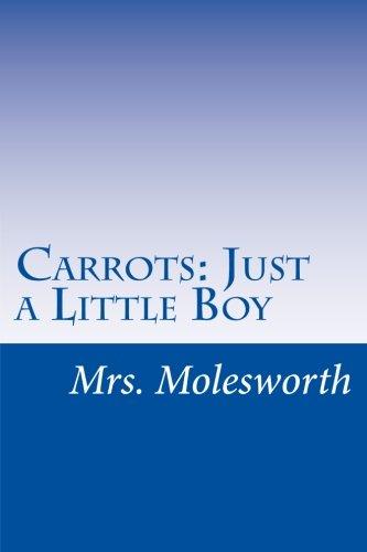 9781511791977: Carrots: Just a Little Boy