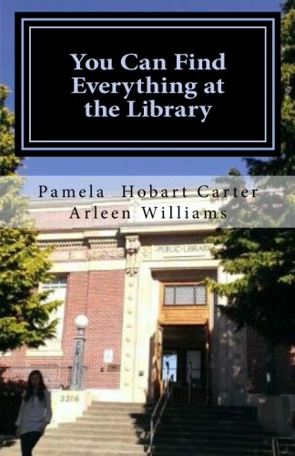 9781511792189: You Can Find Everything at the Library (The Good Friends Series) (Volume 1)