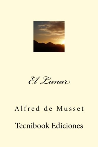9781511792431: El Lunar (Spanish Edition)