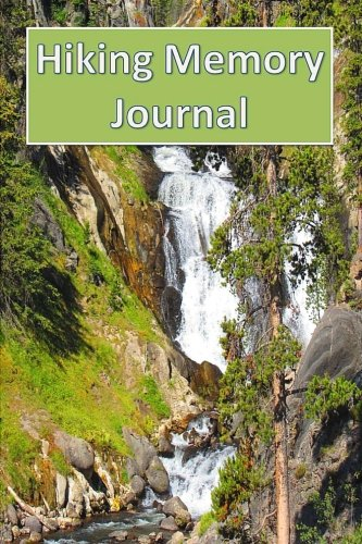 9781511792936: Hiking Memory Journal