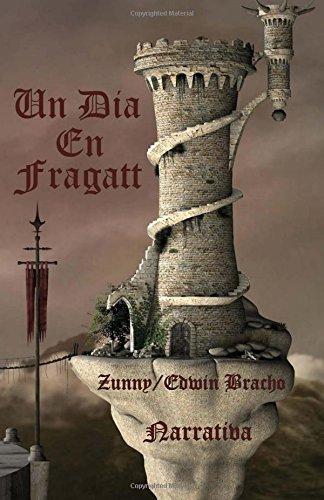 9781511795708: Un Dia En Fragatt (Spanish Edition)