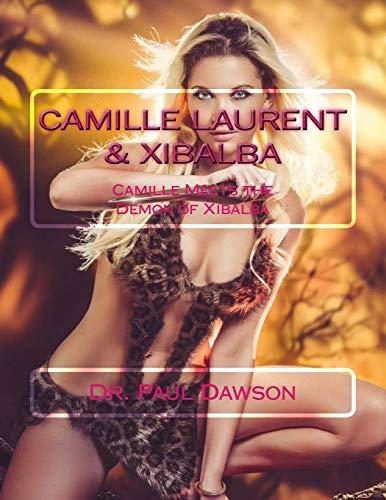 9781511797146: Camille Laurent & Xibalba: Camille Meets the Demon of Xibalba