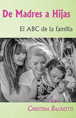 9781511797559: De madres a hijas: El ABC de la familia (Spanish Edition)