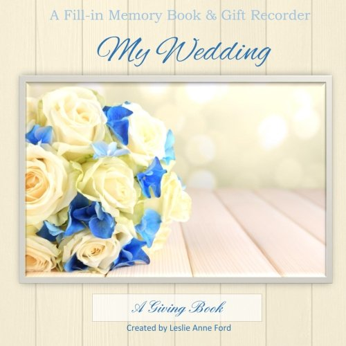 9781511797979: My Wedding: Memory Book and Gift Recorder