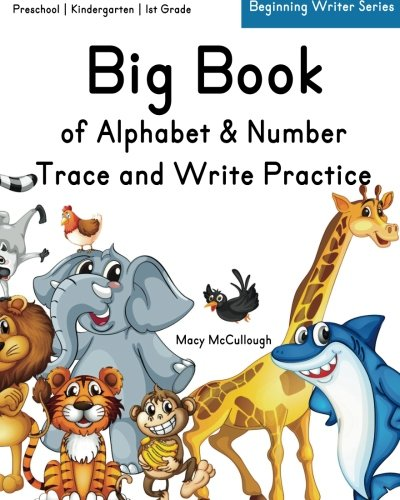 9781511800167: Big Book of Alphabet & Number Trace and Write Practice
