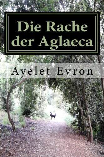 9781511801010: Die Rache der Aglaeca (German Edition)