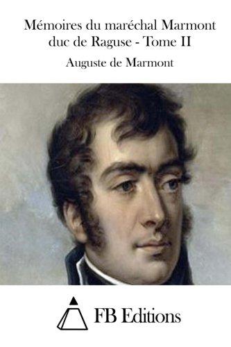 9781511801065: M�moires du mar�chal Marmont duc de Raguse - Tome II
