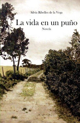 9781511801119: La vida en un puño (Spanish Edition)