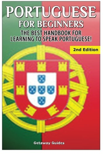 9781511801591: Portuguese for Beginners: The Best Handbook for Learning to Speak Portuguese