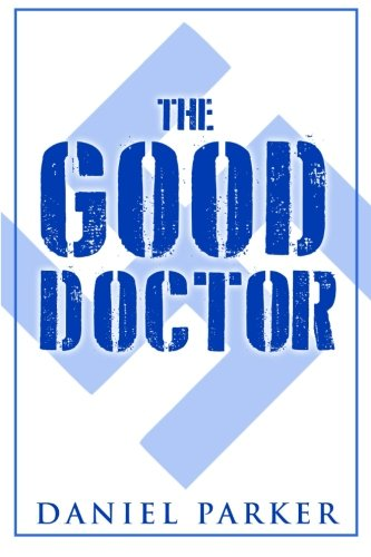 9781511801638: The Good Doctor
