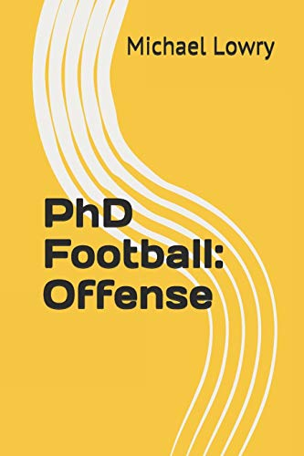 9781511802192: PhD Football: Offense (Volume 1)