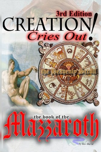 Creation Cries Out! (The Original Revelation Series) (Volume 1): Sha'ul, Rav