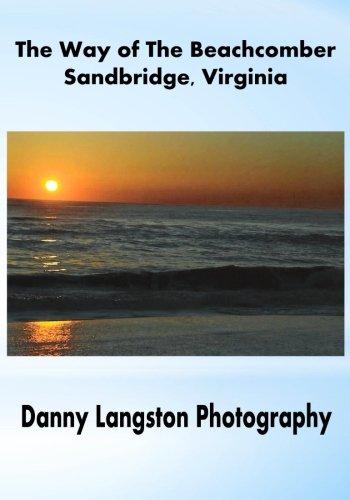 9781511802758: The Way of The Beachcomber - Sandbridge, Virginia (Volume 1)