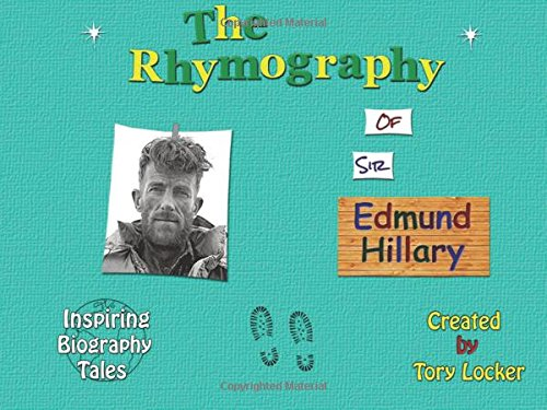 9781511804585: The Rhymography of Edmund Hillary (Inspiring Tales)