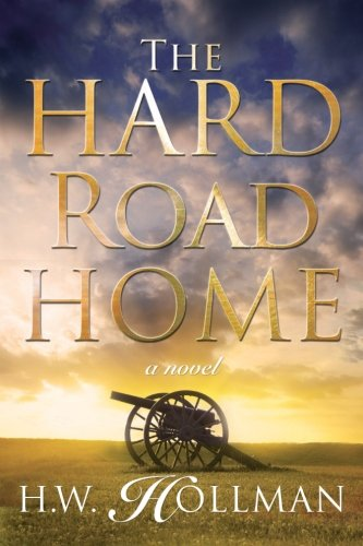 The Hard Road Home: H.W. Hollman