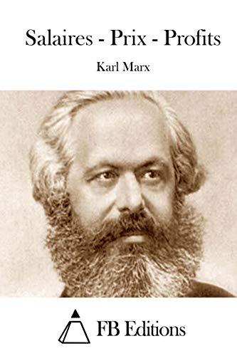 Salaires - Prix - Profits: Marx, Karl