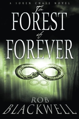 9781511806961: The Forest of Forever (The Soren Chase series) (Volume 1)