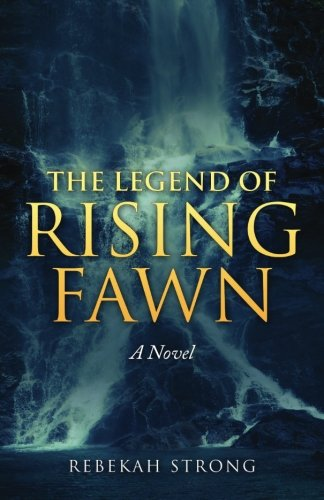 9781511807951: The Legend of Rising Fawn