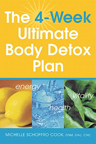 9781511808484: The 4 Week Ultimate Body Detox Plan