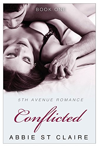 9781511809177: Conflicted On 5th Avenue: A 5th Avenue Romance Novel (Volume 1)