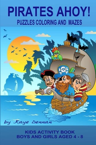 9781511809979: Pirates Ahoy! Kids Activity Book: Puzzles Coloring and Mazes (Kids Activity Books)