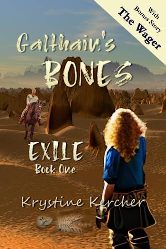9781511810173: Galthain's Bones (Exile) (Volume 1)