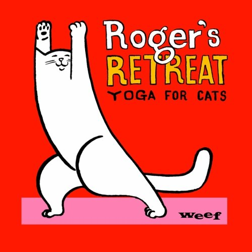 9781511811064: Roger's Retreat: Yoga for cats